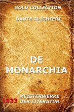 Dante Alighieri – La Monarchia