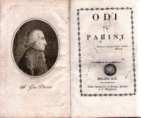 La prima raccolta di versi, Alcune poesie di Ripano Eupilino, ci rivela un Parini ancora immerso nel clima dell'Arcadia isolato dalle correnti della cultura contemporanea, rigorosamente fedele ai modelli classici. […]